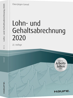 Lohn- und Gehaltsabrechnung 2020 – inkl. Arbeitshilfen online von Conrad,  Claus-Jürgen