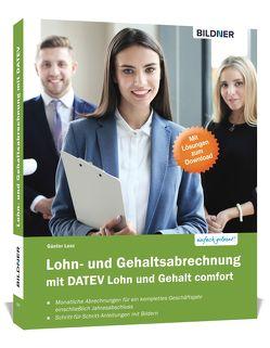 Lohn- und Gehaltsabrechnung mit DATEV Lohn und Gehalt comfort von Bildner,  Christian, Lenz,  Günter