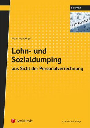 Lohn- und Sozialdumping aus Sicht der Personalverrechnung von Kraft,  Rainer, Kronberger,  Birgit