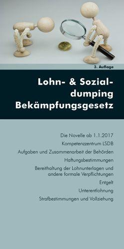Lohn- und Sozialdumping Bekämpfungsgesetz von Gruber,  Stefanie, Rendl,  Christian, Wotruba,  Sebastian