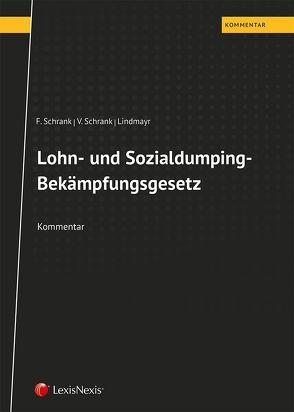 Lohn- und Sozialdumping von Lindmayr,  Manfred, Schrank,  Franz, Schrank,  Veronika