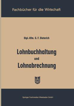 Lohnbuchhaltung und Lohnabrechnung von Dieterich,  Georg Friedrich