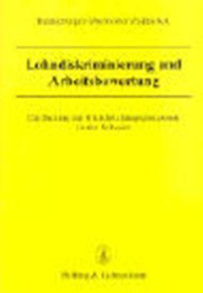 Lohndiskriminierung und Arbeitsbewertung von Henneberger,  Fred, Oberholzer,  Karin, Zajitschek,  Susanne