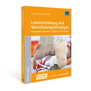 Lohnfortzahlung und Versicherungsleistungen von Mettler,  René, Wachter,  Thomas