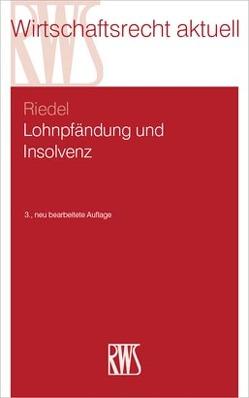 Lohnpfändung und Insolvenz von Riedel,  Ernst