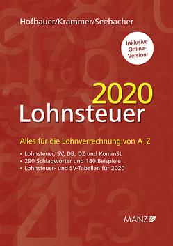 Lohnsteuer 2020 von Hofbauer,  Josef, Krammer,  Michael, Seebacher,  Michael