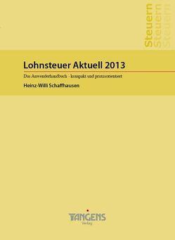 Lohnsteuer Aktuell 2013 von TANGENS Verlag GmbH
