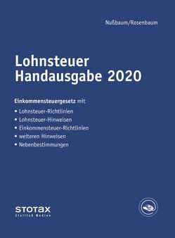 Lohnsteuer Handausgabe 2020 von Nußbaum,  Sabine, Rosenbaum,  Gerlinde
