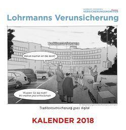 Lohrmanns Verunsicherung: Der Tischkalender 2018 von Fromme,  Herbert, Lohrmann,  Konrad