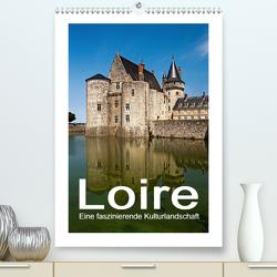 Loire – Eine faszinierende Kulturlandschaft (Premium, hochwertiger DIN A2 Wandkalender 2021, Kunstdruck in Hochglanz) von Hallweger,  Christian