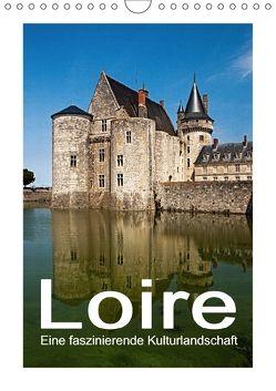 Loire – Eine faszinierende Kulturlandschaft (Wandkalender 2018 DIN A4 hoch) von Hallweger,  Christian