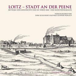 Loitz – Stadt an der Peene von Schleinert,  Dirk, Werlich,  Ralf G