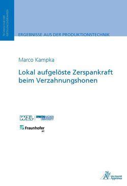 Lokal aufgelöste Zerspankraft beim Verzahnungshonen von Kampka,  Marco