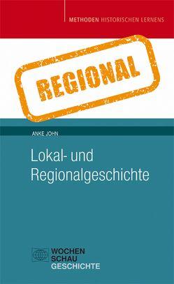 Lokal- und Regionalgeschichte von John,  Anke