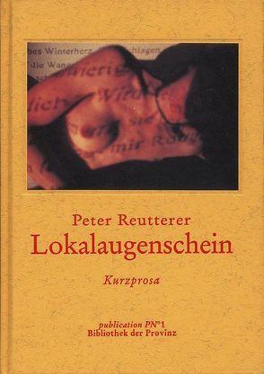 Lokalaugenschein von Pils,  Richard, Reutterer,  Peter