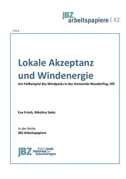 Lokale Akzeptanz und Windenergie von Frisch,  Eva, Sokic,  Nikolina, Wally,  Stefan