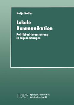 Lokale Kommunikation von Neller,  Katja
