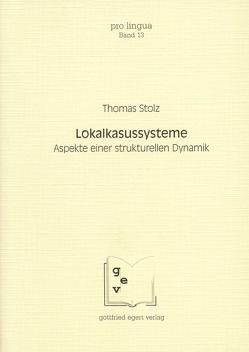 Lokalkasussysteme von Stolz,  Thomas, Winkelmann,  Otto