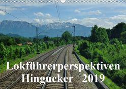 Lokführerperspektiven – Hingucker (Wandkalender 2019 DIN A3 quer) von Pan,  Jules