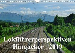 Lokführerperspektiven – Hingucker (Wandkalender 2019 DIN A4 quer) von Pan,  Jules