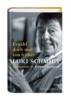 Loki Schmidt – Erzähl doch mal von früher von Schmidt,  Loki