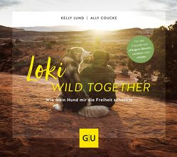 Loki – Wild together von Coucke,  Ally, Lund,  Kelly