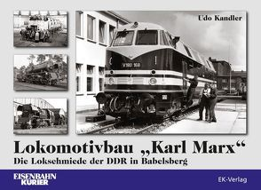 """Lokomotivbau """"Karl Marx"""" von Kandler,  Uwe"""