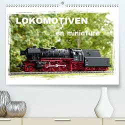 Lokomotiven en miniature (Premium, hochwertiger DIN A2 Wandkalender 2020, Kunstdruck in Hochglanz) von Huschka,  Klaus-Peter