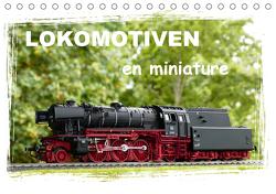 Lokomotiven en miniature (Tischkalender 2021 DIN A5 quer) von Huschka,  Klaus-Peter