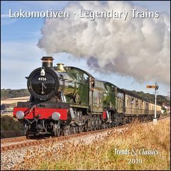 Lokomotiven Legendary Trains 2019 – Broschürenkalender – Wandkalender – mit herausnehmbarem Poster – Format 30 x 30 cm von DUMONT Kalenderverlag