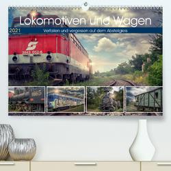 Lokomotiven und Wagen – Verfallen und vergessen auf dem Abstellgleis (Premium, hochwertiger DIN A2 Wandkalender 2021, Kunstdruck in Hochglanz) von Felber,  Monika
