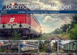 Lokomotiven und Wagen – Verfallen und vergessen auf dem Abstellgleis (Wandkalender 2019 DIN A2 quer) von Felber,  Monika