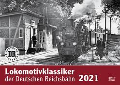 Lokomotivklassiker der Deutschen Reichsbahn 2021 von Meyer,  Günter