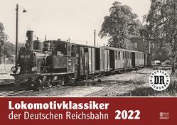 Lokomotivklassiker der Deutschen Reichsbahn 2022 von Meyer,  Günter
