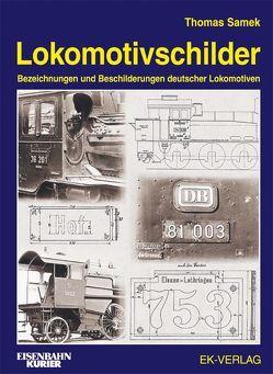 Lokomotivschilder von Samek,  Thomas