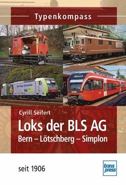 Loks der BLS AG von Seifert,  Cyrill