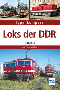 DDR-Loks von Kühne,  Klaus-Jürgen