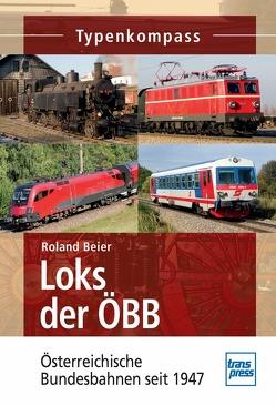Loks der ÖBB von Beier,  Roland