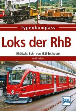 Loks der RhB von Seifert,  Cyrill