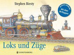 Loks und Züge von Biesty,  Stephen, Graham,  Ian, Wilhelmi,  Margot