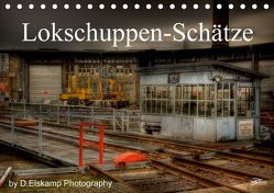 Lokschuppen-Schätze (Tischkalender 2019 DIN A5 quer) von Elskamp-D.Elskamp Photography,  Danny