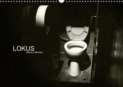 LOKUS – Aborte in München (Wandkalender 2019 DIN A3 quer) von Sinister,  Max