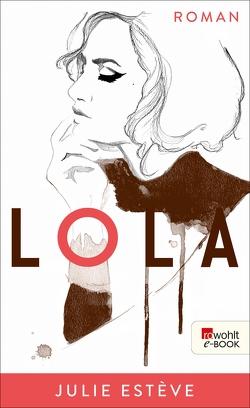 Lola von Estève,  Julie, Kolb,  Christian