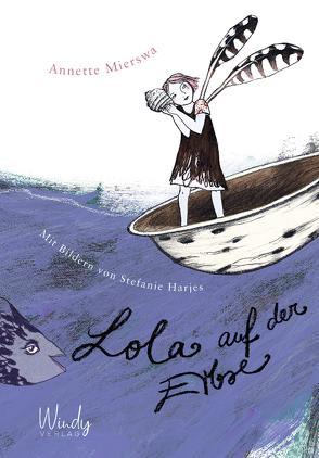 Lola auf der Erbse von Harjes,  Stefanie, Mierswa,  Annette