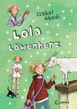 Lola Löwenherz von Abedi,  Isabel, Henze,  Dagmar