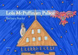 Lola McPuffin im Palace von Stucky,  Barbara