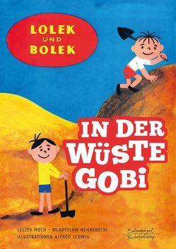 Lolek und Bolek – In der Wüste Gobi von Ledwig,  Alfred, Mech,  Leszek, Nehrebecki,  Wladyslaw