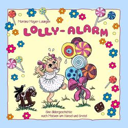 Lolly-Alarm von Mayer-Lauingen,  Martina