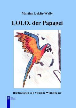 Lolo, der Papagei von Lukits-Wally,  Martina