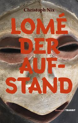 Lomé – Der Aufstand von Nix,  Christoph